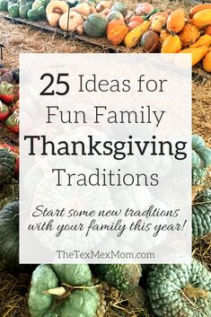 Fun Family Thanksgiving Traditions - The Tex-Mex Mom