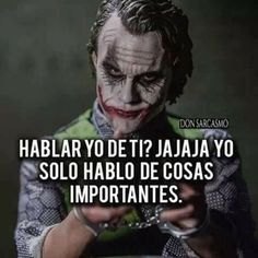 Photo Joker Frases, Joker Quotes, Sad Quotes, Best Quotes, Quotes En Espanol, Joker And Harley Quinn, Spanish Quotes, At Least, Thoughts