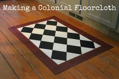 I have admired colonial style floorcloths for years and years, but this is the summer that I decided to move from admiration to a. Painted Vinyl Floors, Painted Rug, Painted Furniture, Furniture Ideas, Painted Floor Cloths, Stenciled Floor, Porch Flooring, Diy Flooring, Wall Accessories