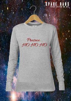 Prosecc... HO HO HO Funny Grey Ladies Christmas Jumper Sweatshirt