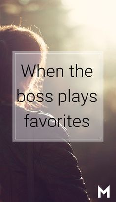 Yep, your boss clearly has a favorite. These tips can help keep your career moving forward when that favorite isn't you. http://mnstr.me/2aKC78Z
