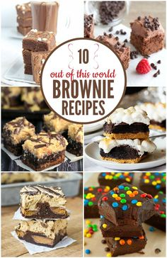 These brownie recipes are next level! From decadent German chocolate cake brownies to s'mores inspired ones, you'll love 'em!
