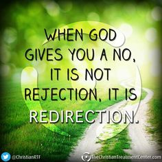 When God giving a redirection.Indeed, God loves me that much yet I barely know Him. Faith Quotes, Bible Quotes, Bible Verses, Me Quotes, Scriptures, Quotable Quotes, Religious Quotes, Spiritual Quotes, Quotes About God