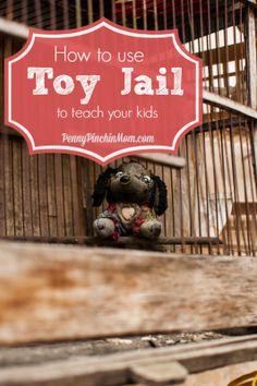 Toy Jail --- free way to help teach your kids about responsibility!  #kids  #responsibility  www.pennypinchinmom.com