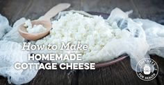 Cottage Cheese Recipe - Cultures for Health
