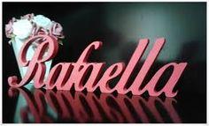 Resultado de imagem para nomes em mdf rafaella