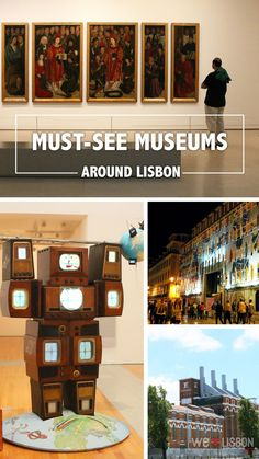From world-class collections to more recent and acclaimed ones to those with lots of fun for children, these are the finest museums around Lisbon - Portugal.
