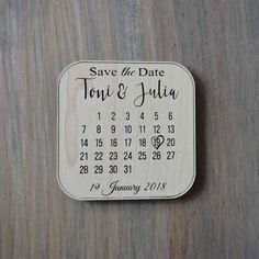 Wooden save the date calender, comes with a magnet on the back to stick onto a fridge!