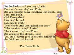 Kati Krabbels The Tao Pooh Tao Of Pooh Quotes, Winnie The Pooh Memes, Winnie The Pooh Pictures, Winnie The Pooh Classic, Winnie The Pooh Friends, Bff Quotes, Disney Quotes, Friend Quotes, Taoism Quotes