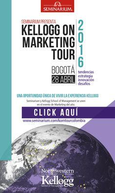 #NOVOCLICK esta con -  Seminarium presenta este 28 de Abril Kellogg on Marketing 2016