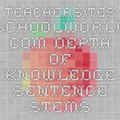 teachersites.schoolworld.com Depth of Knowledge sentence stems