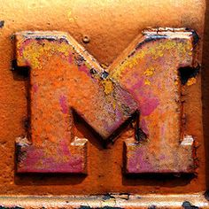 Rusty  M for Mick...lol