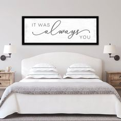 It Was Always You sign makes perfect married couple master bedroom wall decor! Visit Pretty Perfect Studio for more details!