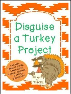 Disguise a turkey project freebie school pinterest turkey by ruth edge pre kindergarten grade in this project students will work with their family to disguise a turkey to prevent it fro maxwellsz