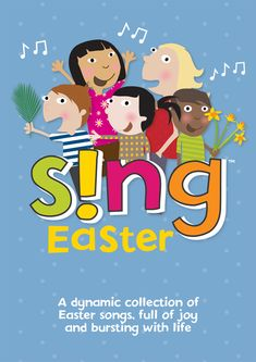 Sing Easter is a wonderful collection of children's songs bursting with life. Perfect for fun Easter and spring term assemblies. Primary School Songs, Primary School Curriculum, Sunday School Songs, Easter Songs For Kids, Kids Songs, Singing School, School Play, Singing Lessons, Singing Tips