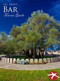 all about BAR - Digital Tourist Guide Montenegro, Bar, Digital