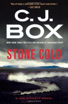 Stone Cold (A Joe Pickett Novel) by C. J. Box