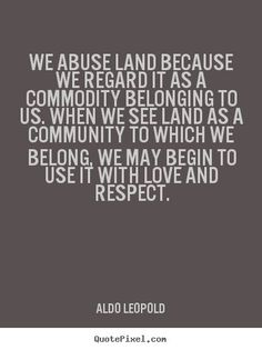 """Aldo Leopold's """"A Sand County Almanac"""" inspired an entire generation of environmentalists! He developed a """"land ethic"""" that became the foundation for the environmental movement."""
