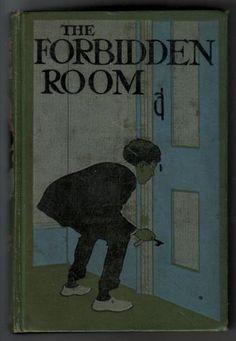 The Forbidden Room ~ c.1910
