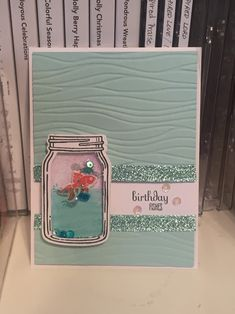 Stampin' Up! stamp and die set Jar of Love. I turned my jar into a little fish bowl shaker, how fun is that! Diy Note Cards, Love Cards, Mason Jar Cards, Embroidery Cards, Nautical Cards, Send A Card, Love Stamps, Embossed Cards, Stamping Up Cards