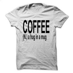 Coffee (N) A Hug In A Mug.png - #pink hoodies #womens hoodies. GET YOURS =>…