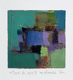 'March 6, 2013' (2013) from the '9x9 painting' series by Japanese abstract painter Hiroshi Matsumoto (b.1953). Oil on canvas, 9 x 9 cm. via the artist on flickr