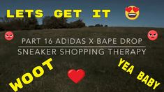 Sneaker Shopping Therapy Part 16 Adidas X Bape Drop Beverly Knight, Bape, In A Heartbeat, Therapy, How To Get, Drop, Adidas, Songs, Sneakers