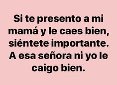 Funny Spanish Memes, Spanish Quotes, Funny Memes, Fact Quotes, Love Quotes, Ex Amor, Little Bit, Love Phrases, Love Messages