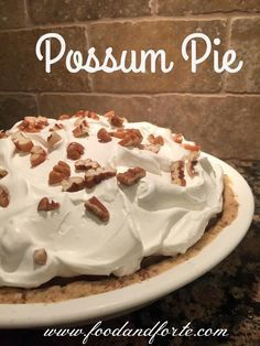 """This Possum Pie recipe is called """"the secret state pie of Arkansas"""". It is a 4-layer pie, scrumptiously delicious with cream cheese, chocolate, and more."""