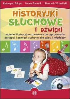 Historyjki słuchowe i dźwięki + 2CD Sensory Play, Asd, Infant, Activities, Baseball Cards, Education, Therapy, Asperger, Speech Language Therapy