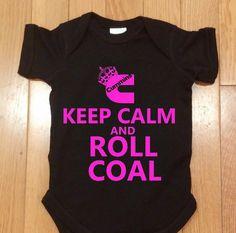Custom Cummins Keep Calm & Roll Coal   by SewTotallySouthern