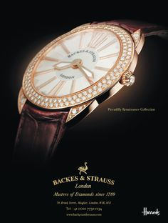 The Piccadilly Renaissance Advertising - Featured in several worldwide publication - Harrods magazine, Luxurious Magazine ...  For more information on the Piccadilly Renaissance, visit www.backesandstrauss.com