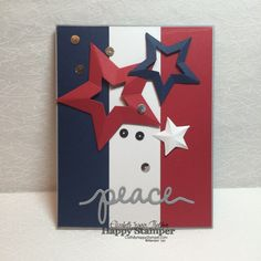 Stampin Up patriotic red, white an blue stars and stripes card. Stampin Up christmas greetings and Stars framelits. peace