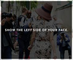 "Most people know their ""good side,"" but according to fashion photographer Garance Doré and a scientific study, usually the left side of the face is more attractive."