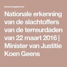 Nationale erkenning van de slachtoffers van de terreurdaden van 22 maart 2016 | Minister van Justitie Koen Geens