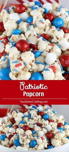 Celebrate with Patriotic Popcorn. A fun of July treat that is both sweet and salty. This yummy Fourth of July treat is super delicious and so easy to make. It would be great at a a Memorial Day barbecue too. 4th Of July Desserts, Fourth Of July Food, 4th Of July Celebration, 4th Of July Party, 4th Of July Ideas, Patriotic Party, Patriotic Desserts, Fourth Of July Recipes, July 4th Appetizers