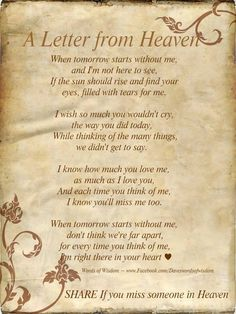 A very touching saying that Is for Thad loss of a loved one! John Sent me  January 2014 saying it reminded homocysteine me & my mom! It's perfect!!