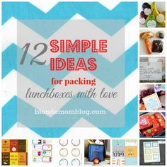 12 simple ideas for packing lunches filled with love for your school kids.