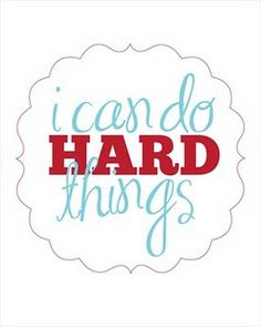 I Can Do Hard Things - free printable
