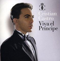 Christian Castro - Viva El Principe