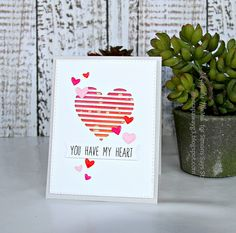 Simon Says Stamp - You have my Heart card!