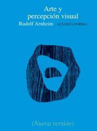 arte y percepcion visual: psicologia del ojo creador-rudolf arnheim-9788420678740