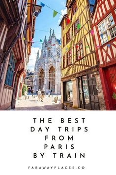 These are the nine best day trips from Paris by train — from the expected must-dos (like Giverny and Versailles) to some truly under-the-radar spots, like the Vexin. Also included: some far-flung spots accessed by TGV high-speed trains. Paris Travel Tips, Travel Advice, Travel Hacks, Travel Vlog, Places To Travel, Travel Destinations, Places To Go, Vacation Places, Travel Deals