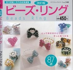 BEAD RINGS - Japanese Bead Book this is the Book I learned from!!!!! YES....