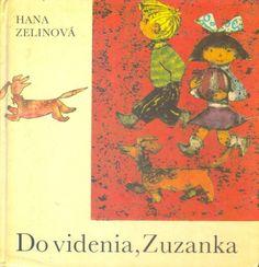 Do videnia,Zuzanka Socialism, Childhood Memories, Sweet, Illustration, Movies, Movie Posters, Candy, Films, Film Poster