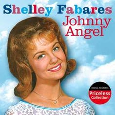 """Johnny Angel"" ♥♥  (still love Shelley -- she's great!!)"