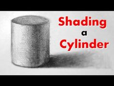 How to Draw and Shade a Cylinder - YouTube