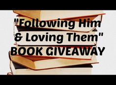 Enter to win a free book to help you follow Christ and love others!