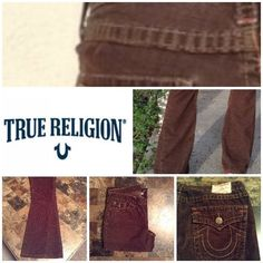 """True Religion Corduroy Pants True Religion Pants are made of 65% Cotton and 35% Elastic. Size 31 Waist. Color Brown. Flare. Twisted seam design. Inseam """"31. Laying flat """"15.5. Length """"41. Rise """"9. True Religion Pants Boot Cut & Flare"""
