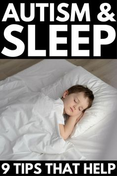 How to Get a Child with Autism to Sleep   Autism and sleep is a hot topic in the special needs community. From abnormalities in melatonin levels, anxiety, ADHD, and sensory issues, finding ways to get a child with ASD to sleep through the night can feel impossible, but these sleep tips will help. From essential oils to weighted blankets to other ideas and products, check out 9 sleep strategies to make falling asleep – and staying asleep – easier for kids with autism.